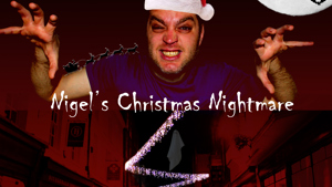 Evil Town – Nigel's Christmas Nightmare